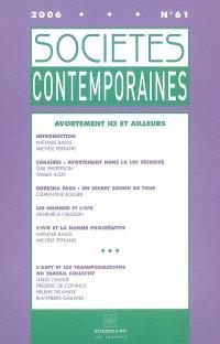 Sociétés contemporaines. n° 61, Avortement ici et ailleurs