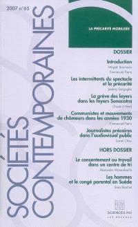 Sociétés contemporaines. n° 65, La précarité mobilisée
