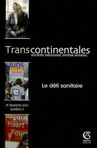 Transcontinentales. n° 5, Le défi sanitaire