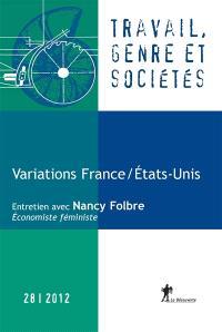 Travail, genre et sociétés. n° 28, Variations France Etats-Unis