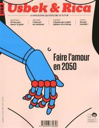 Usbek & Rica. n° 9, Faire l'amour en 2050