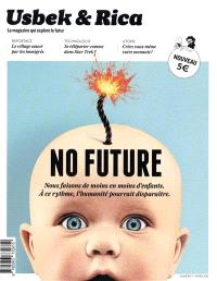 Usbek & Rica. n° 5, No future