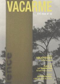 Vacarme. n° 32, Bibliothèques, entre les lignes