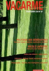 Vacarme. n° 47, Politique des générations