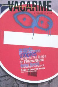 Vacarme. n° 53, Projets, programmes, utopies