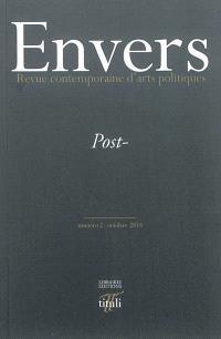Envers : revue contemporaine d'arts politiques. n° 2, Post-