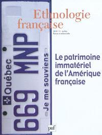 Ethnologie française. n° 3 (2010), Le patrimoine immatériel de l'Amérique française
