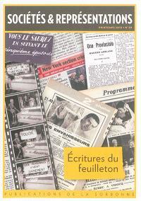 Sociétés & représentations. n° 39, Ecritures du feuilleton