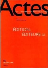 Actes de la recherche en sciences sociales. n° 130, Edition, éditeurs. 2