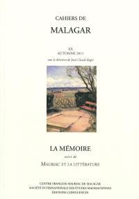 Cahiers de Malagar. n° 20, La mémoire