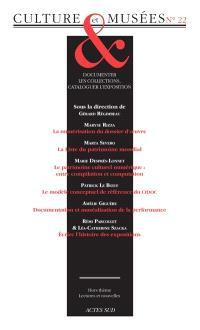 Culture & musées. n° 22, Documenter les collections, cataloguer l'exposition