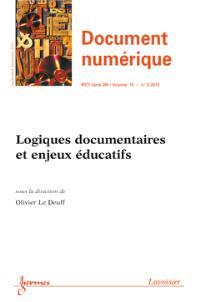 Document numérique. n° 3 (2012), Logiques documentaires et enjeux éducatifs