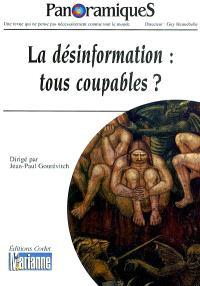 Panoramiques. n° 58, La désinformation : tous coupables ?