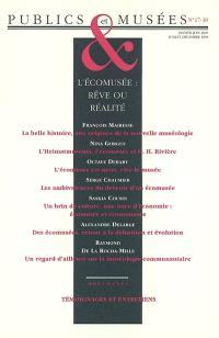 Publics et musées. n° 17-18, L'écomusée, rêve et réalité