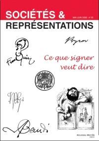 Sociétés & représentations. n° 25, Ce que signer veut dire
