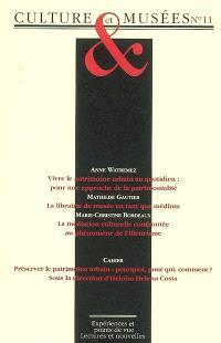 Culture & musées. n° 11