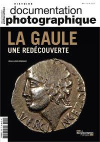 Documentation photographique (La). n° 8105, La Gaule, une redécouverte