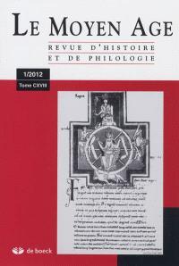 Moyen Age (Le). n° 1 (2012)