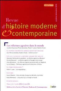 Revue d'histoire moderne et contemporaine. n° 63-4-4 bis, Les réformes agraires dans le monde