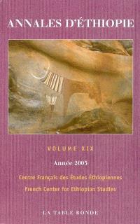 Annales d'Ethiopie. n° 19, Année 2003