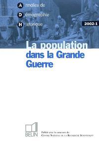 Annales de démographie historique. n° 1 (2002), La population dans la Grande Guerre