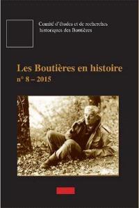 Boutières en histoire (Les). n° 8