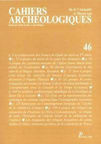 Cahiers archéologiques (Les). n° 46