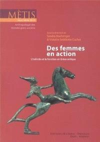 Métis, hors série. n° 2013, Des femmes en action : l'individu et la fonction en Grèce antique