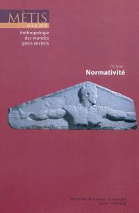 Mètis, nouvelle série. n° 8, Normativité