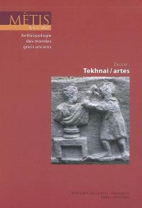 Mètis, nouvelle série. n° 5, Tekhnai, artes