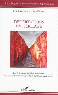 Revue française de phénoménologie et de psychanalyse, Déportations en héritage : actes de la journée d'études et de recherches : 2014