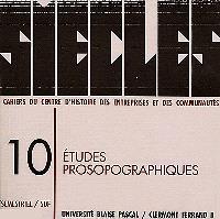 Siècles : cahiers du Centre d'histoire Espaces et cultures. n° 10, Etudes prosopographiques