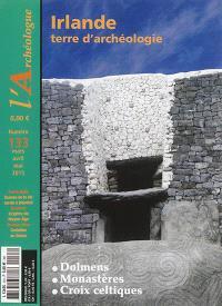 Archéologue (L'). n° 133, Irlande : terre d'archéologie
