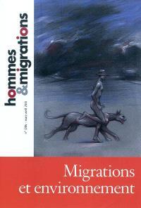 Hommes & migrations. n° 1284, Migrations et environnement