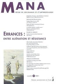 Mana. n° 9, Errances, entre aliénation et résistance