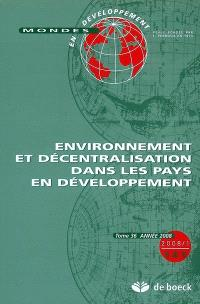 Mondes en développement. n° 141, Environnement et décentralisation dans les pays en développement