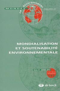 Mondes en développement. n° 162, Mondialisation et soutenabilité environnementale