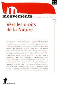 Mouvements. n° 70, Vers les droits de la nature