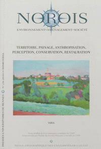 Norois. n° 216, Territoire, paysage, anthropisation, perception, conservation, restauration