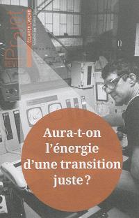 Projet. n° 344, Aura-t-on l'énergie d'une transition juste ?