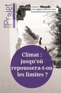 Projet. n° 350, Climat, jusqu'où repoussera-t-on les limites ?