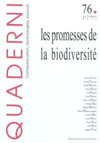 Quaderni. n° 76, Les promesses de la biodiversité