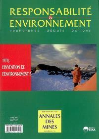 Responsabilité et environnement. n° 46, 1970, l'invention de l'environnement ?