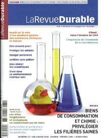 Revue durable (La). n° 32, Biens de consommation et chimie : privilégier les filières saines
