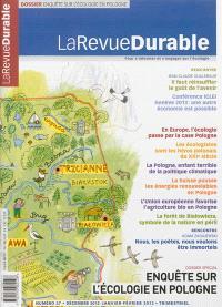 Revue durable (La). n° 47, Enquête sur l'écologie en Pologne