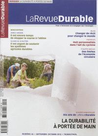 Revue durable (La). n° 46, La durabilité à portée de main