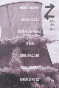 Z. n° 6, Société nucléaire et contre-feux