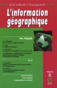 Information géographique (L'). n° 68-1, Les risques