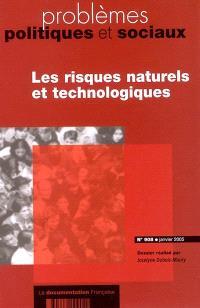 Problèmes politiques et sociaux. n° 908, Les risques naturels et technologiques