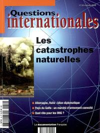Questions internationales. n° 19, Les catastrophes naturelles